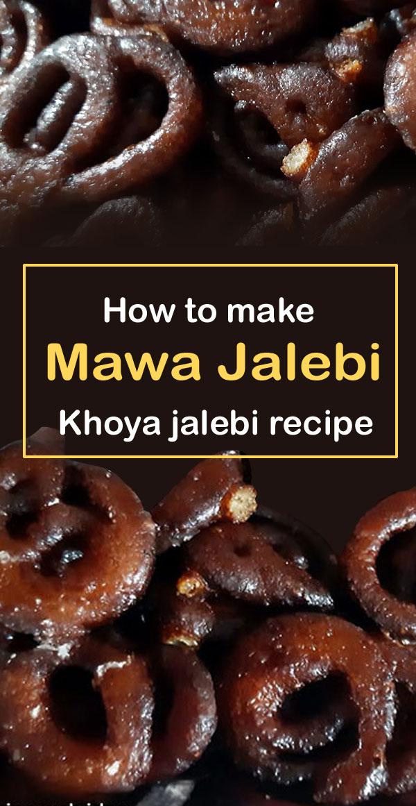 Mawa jalebi recipe