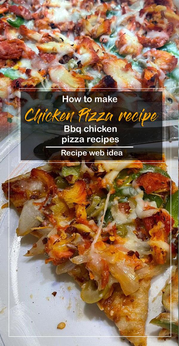 Chicken Pizza recipe | Italian dish