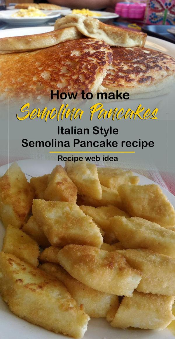 Semolina Pancakes   Pancake recipe