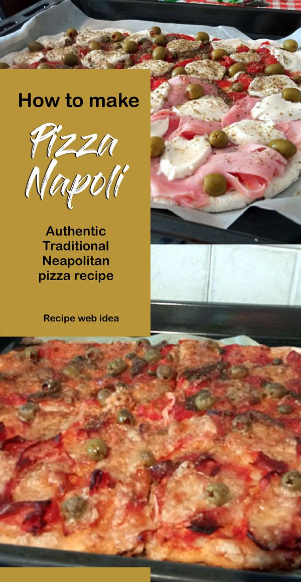 Pizza Napoli | Neapolitan pizza recipe